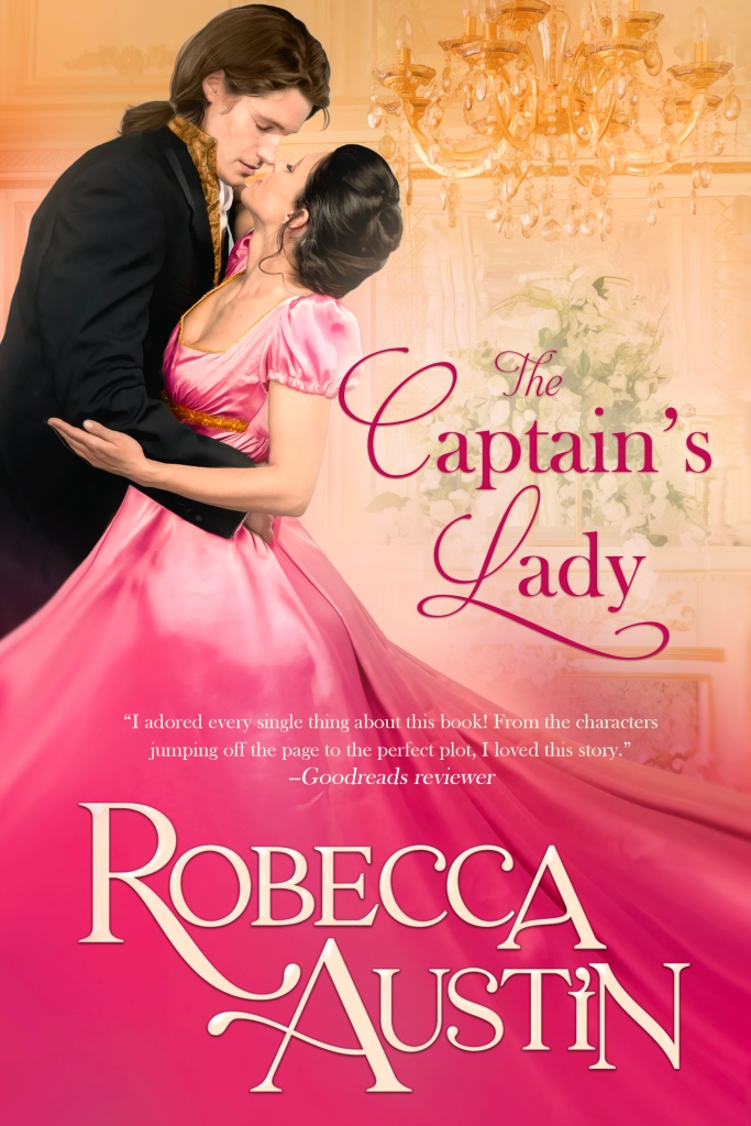 The Captian's Lady by Robecca Austin book cover. Gentleman holding lady in pink dress.